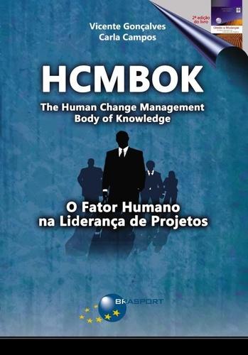 Como Contemplar o Fator Humano no Gerenciamento de Projetos – Uma Visão Geral do HCMBOK