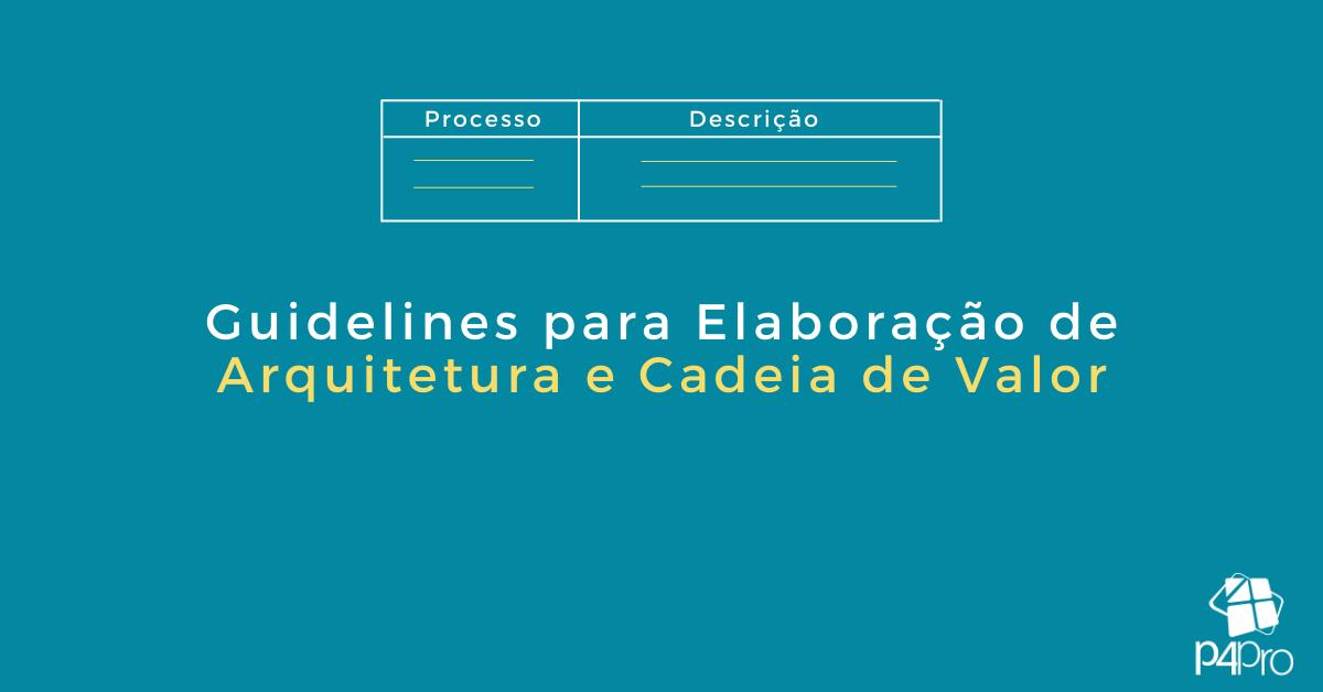 Guidelines para Elaboração de Arquitetura de Processos
